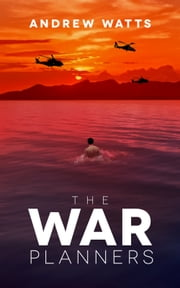 The War Planners: Omnibus Edition (Episodes 1-4) ebook by Andrew Watts