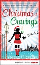 Christmas Cravings ebook by Emma Hamilton