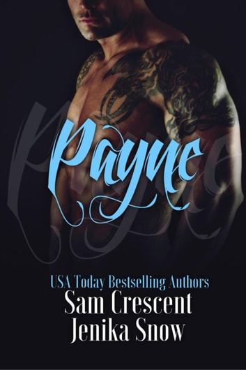 Payne - The Soldiers of Wrath: Grit Chapter ebook by Jenika Snow,Sam Crescent
