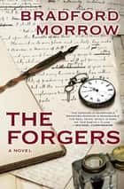 The Forgers - A Novel ebook by Bradford Morrow