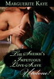 The Sheikh's Impetuous Love-Slave