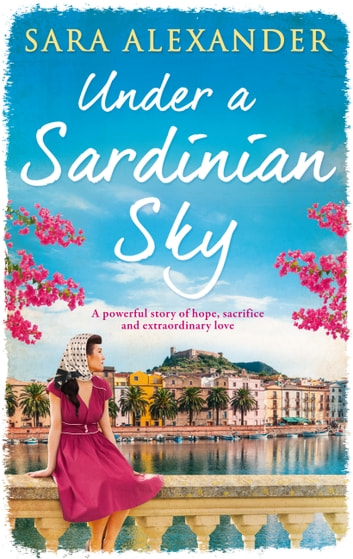 Under a Sardinian Sky ebook by Sara Alexander