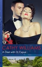 A Deal with Di Capua (Mills & Boon Modern) 電子書籍 by Cathy Williams