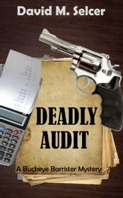 Deadly Audit ebook by David M Selcer