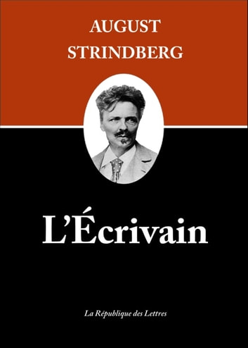 L'Écrivain ebook by August Strindberg