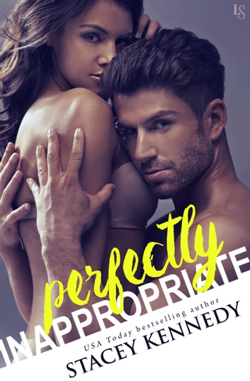 Perfectly Inappropriate ebook by Stacey Kennedy