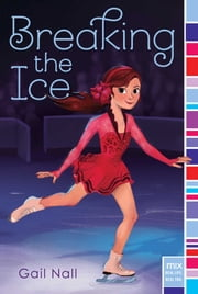 Breaking the Ice ebook by Gail Nall