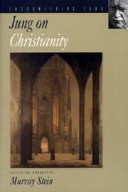 Jung on Christianity ebook by Murray Stein,C. G. Jung