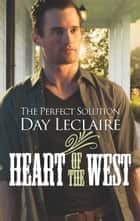 The Perfect Solution ebook by Day Leclaire