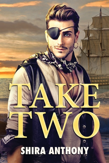Take Two ebook by Shira Anthony