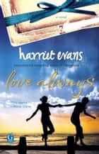 Love Always ebook by Harriet Evans