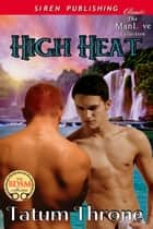 High Heat ebook by Tatum Throne
