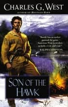 Son of the Hawk ebook by Charles G. West