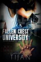Fallen Crest University ebook by Tijan