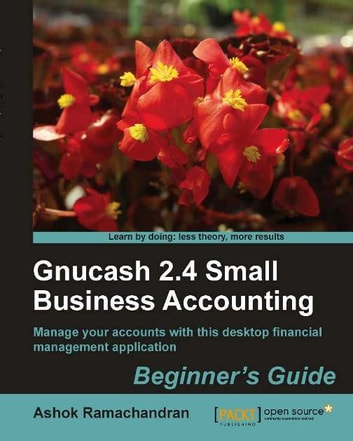 Gnucash 2.4 Small business accounting ebook by Ashok Ramachandran