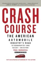 Crash Course ebook by Paul Ingrassia