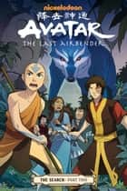 Avatar: The Last Airbender - The Search Part 2 ebook by Gene Luen Yang, Various