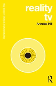 Reality TV ebook by Annette Hill