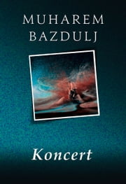 Koncert ebook by Muharem Bazdulj