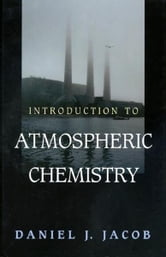 Introduction to Atmospheric Chemistry ebook by Daniel Jacob