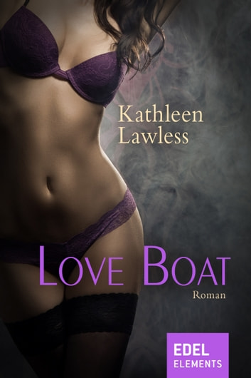 Love Boat ebook by Kathleen Lawless