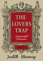 The Lovers Trap ebook by Judith Mowery