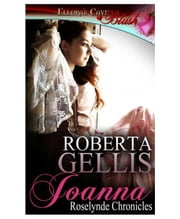 Joanna (Roselynde Chronicles, Book Three) ebook by Roberta Gellis