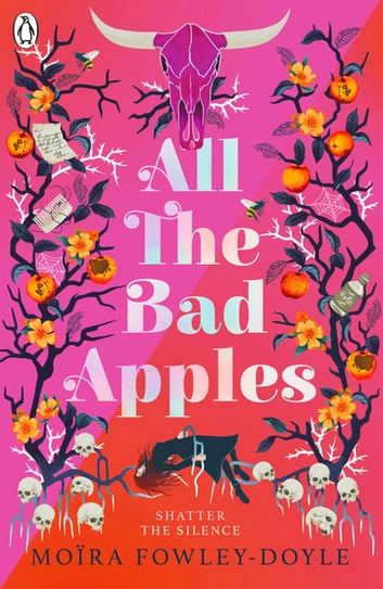 All the Bad Apples ebook by Moira Fowley-Doyle