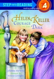 Helen Keller - Courage in the Dark ebook by Johanna Hurwitz
