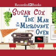 The Man in the Microwave Oven audiobook by