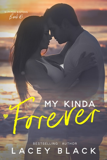 My Kinda Forever ebook by Lacey Black