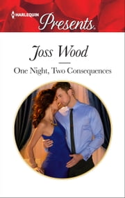 One Night, Two Consequences ebook by Joss Wood
