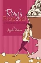 Rory's Proposal (Comedy Romance) ebook by Lynda Renham
