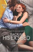 Back in His Ex's Bed ebook by Joss Wood