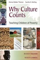 Why Culture Counts ebook by Donna Walker-Tileston,Sandra Darling