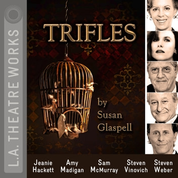 Trifles audiobook by Susan Glaspell
