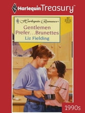 Gentlemen Prefer...Brunettes ebook by Liz Fielding