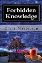 Forbidden Knowledge ebook by