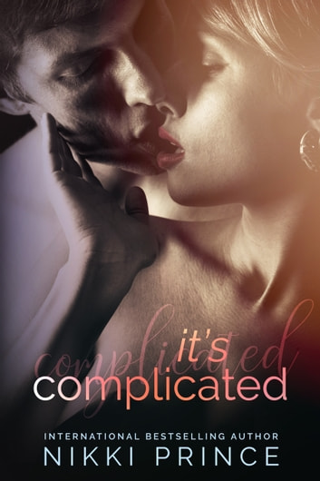 It's Complicated ebook by Nikki Prince