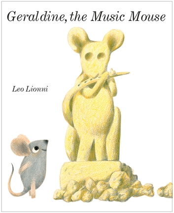 Geraldine, The Music Mouse ebook by Leo Lionni