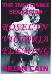 Roselyn Victoria Fleming ebook by Brian Cain