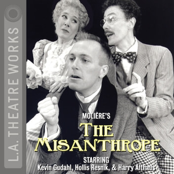 The Misanthrope (1996) audiobook by Molière