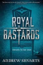 Royal Bastards ebook by