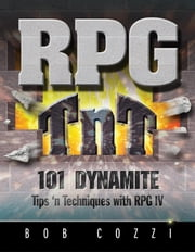 RPG TnT: 101 Dynamite Tips 'n Techniques with RPG IV ebook by Kobo.Web.Store.Products.Fields.ContributorFieldViewModel