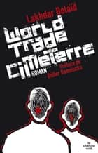 World trade cimeterre eBook by Lakhdar BELAID, Didier DAENINCKX
