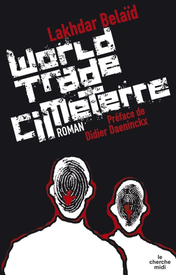 World trade cimeterre eBook by Lakhdar BELAID,Didier DAENINCKX