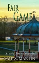 Fair Game ebook by Gail Z. Martin