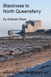 Blackness to North Queensferry ebook by Graham Dean