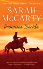 Promises Decide ebook by Sarah McCarty