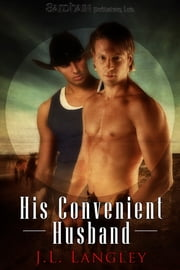 His Convenient Husband ebook by J. L. Langley